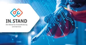In.Stand - Die Fachmesse für Instandhaltung und Services @ Messe Stuttgart